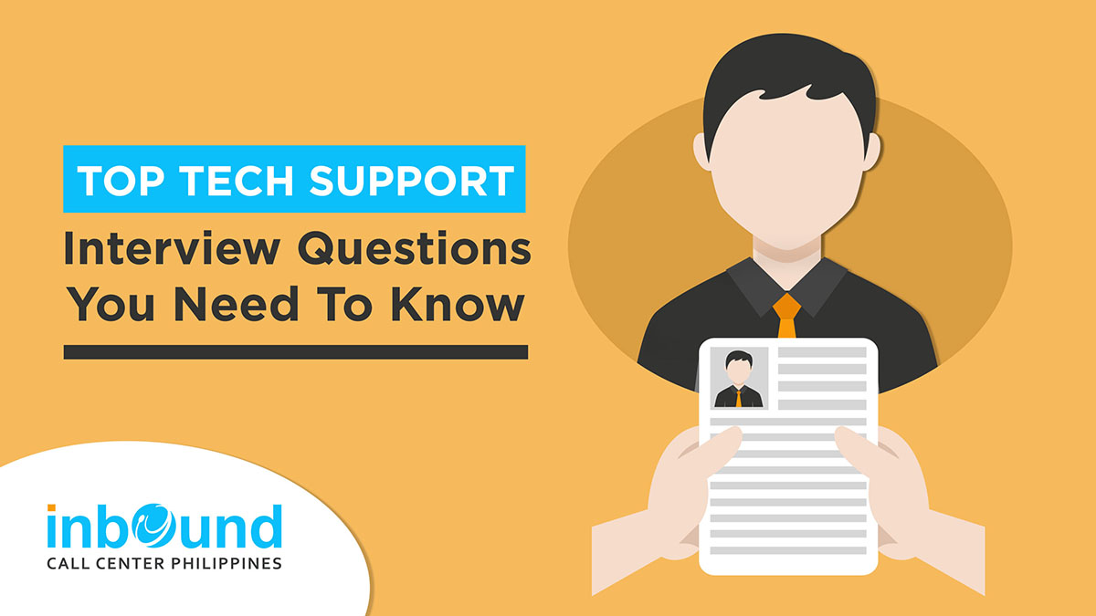 Top Tech Support Interview Questions You Need To Know - BLOG