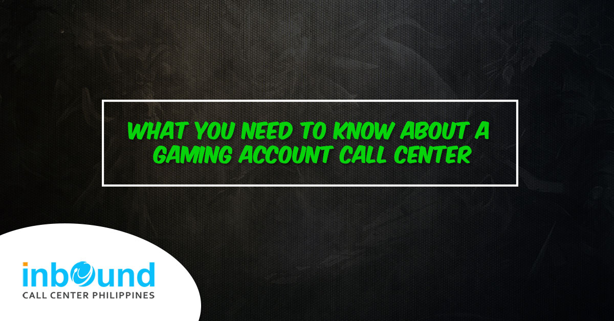gaming account call center